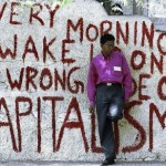 every morning i wake up on the wrong side of capitalism 150x150 - American Nightmare: the Depravity of Neoliberalism